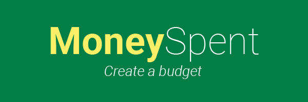 Money Spent - Create a budget
