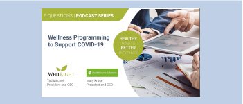 COVID-19 and Wellness Programs