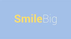 Smile Big