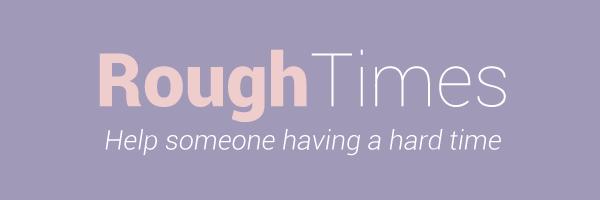 Rough-Times