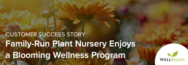 Family-Run Plant Nursery Enjoys a Blooming Wellness Program