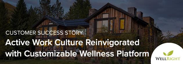 Active Work Culture Reinvigorated with Customizable Wellness Platform